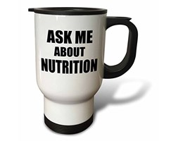 3dRose Ask Me About Nutrition Nutritionist work-job advert-self-promotion advertising-travel tazza, 396,9gram, acciaio INOX,, 8.57x 11.83x 15.24cm