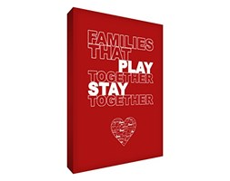 Feel Good Art - Tela con Bordi Spessi, ca. 91 x 61 cm, Formato A1, con Scritta in Lingua Inglese Families That Play Together Stay Together, Colore: Rosso [Lingua Inglese]