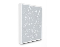 Stupell Industries Always Kiss Your Dog Goodnight Blu Oversize Stretched Wall Art, Proudly Made in USA, Tela,, 60.96x 3.81x 76.2cm