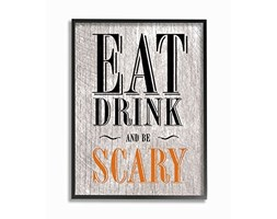 Stupell Industries Eat Drink And be Scary Oversize Framed Giclee Testurizzato Art,, 16 x 1.5 x 50,8 cm